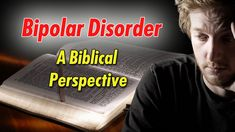 A Look at Bipolar Disorder from a Biblical Perspective  https://www.youtube.com/watch?v=BPDGwRToLG4&list=PLtjNdJEzhs2PIWr9RSnIMm1dJ9jc4Mcsn&index=10  Accept yourself