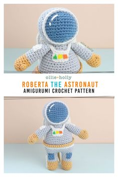 Roberta the Astronaut Amigurumi Crochet Pattern Notes - Ollie + Holly Crochet Geek, Learn To Crochet, Crochet For Kids, Crochet Baby, Knit Crochet, Beginner Crochet, Single Crochet, Easy Crochet, Free Crochet