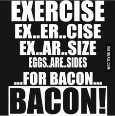 b251f492afb98951e5f91b64d201902a funny breakfast gym shirts funny bacon sayings bacon pinterest bacon, bacon bacon and meat