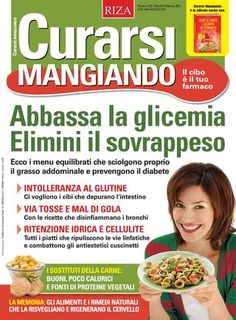 "Cover of ""Curarsi Mangiando"" Make It Simple, Food And Drink, Healthy Recipes, Fitness, Wellness, Kitchen, Home, Diets, Losing Weight Tips"