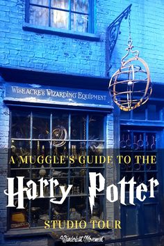The Muggle's Guide to The Harry Potter Studio Tour in London #RePin by AT Social Media Marketing - Pinterest Marketing Specialists ATSocialMedia.co.uk
