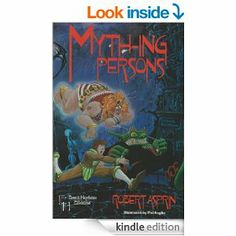 Myth-ing Persons: Robert Asprin, Phil Foglio: (Myth Adventures)  Book 5