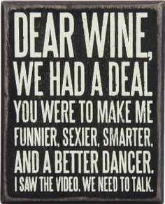 Save up to off decorative box signs and more from Primitives by Kathy on zulily. Shop signs with inspirational, playful or cheeky messages for your home. Wine Signs, In Vino Veritas, Box Signs, Humor, Funny Signs, Just For Laughs, Decir No, Favorite Quotes, Funny Quotes