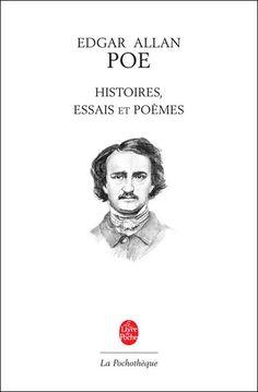 Histoires, essais et poèmes - Edgar Allan Poe