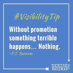 #VisibilityTip  If you don't let people know what you do how you serve and the products you have that can solve their problems it's going to be tough to build and grow your business  You don't have to be a huckster. You can promote your business in ways that educate and transform your audience  #digitalmarketing #contentmarketing
