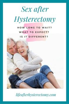 6 Tips for safe and enjoyable sex after hysterectomy. Scared to have sex after hysterectomy? Not sure what to expect? Read what women ought to know about resuming intercourse after a hysterectomy. Life After Hysterectomy, Partial Hysterectomy, Low Estrogen, Hormone Imbalance, Endometriosis, Menopause, Side Effects, Recovery
