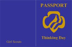 Thinking Day Passports, World Thinking Day Passports 2013, Girl Scout Thinking Day Passport.