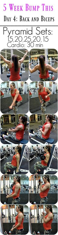 5 Week Bump This Workout Day: 4 Back and Biceps