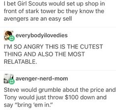 I bet Girl Scouts would set up shop in front of stark tower bc they know the avengers are an easy sell Funny Marvel Memes, Marvel Jokes, Dc Memes, Avengers Memes, Marvel Dc Comics, Avengers Headcanon, Marvel Universe, Shuri Black Panther, The Avengers