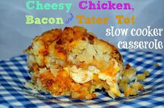 Slow Cooker Chicken, Cheese, Bacon & Tater Tot Casserole Recipe