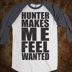Hunter Makes Me Feel Wanted