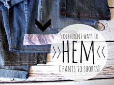 its starting to get warm...(i might have just jinxed us though) (pants-to short) 5 different ways to hem those shorts! Diy Clothes And Shoes, Make Your Own Clothes, Diy Clothing, Sewing Clothes, Sewing Hacks, Sewing Tutorials, Sewing Tips, Sewing Ideas, Sewing Crafts