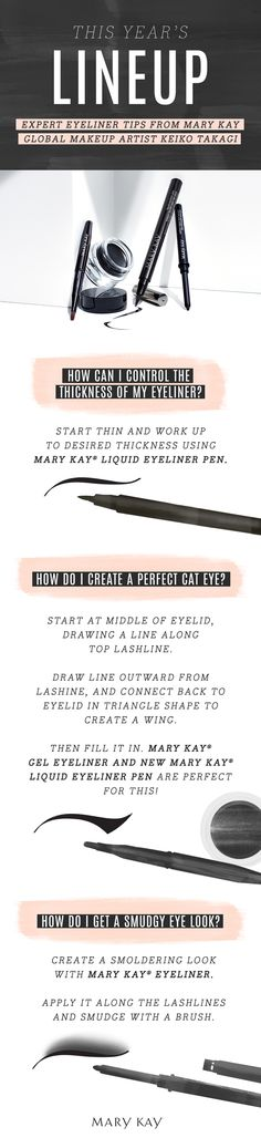 From a classic cat eye to a modern smoldering look, discover expert tips on how to accentuate and enhance your gaze with Mary Kay® eyeliners.