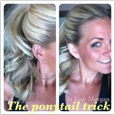 Eisy Morgan: ponytail trick. Such a great blog for cute hair tutorials!!!!