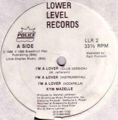 Kym Mazelle / House To House Featuring Kym Mazelle - I'm A Lover / Taste My Love