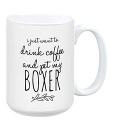 Some days all you need is coffee and a little love from your Boxer. This 11oz ceramic mug is dishwasher and microwave safe for maximum durability, and easy clean up.