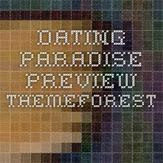 Dating Paradise Preview - ThemeForest
