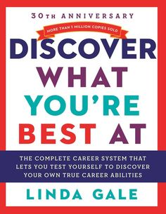 The bestselling career guide that has helped more than half a million people discover their true talents and make successful career choices, now completely revised for the digital age.