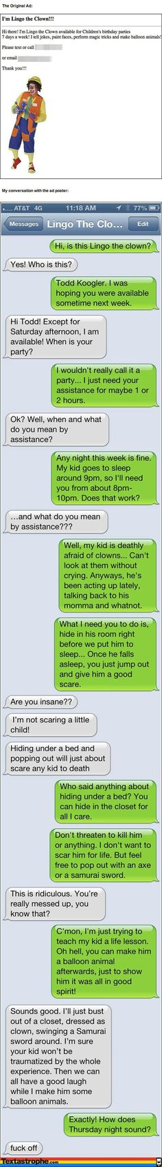 """The """"Clown"""".   21 Tricks That Took Phone Pranking To A Whole New Level"""