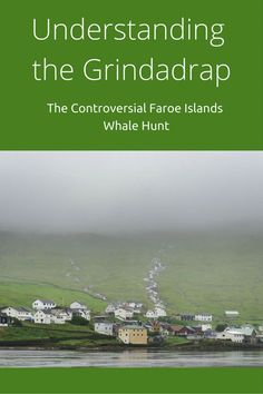 Understanding local perspectives of the Faroe Islands Grindadrap, the controversial whale hunt