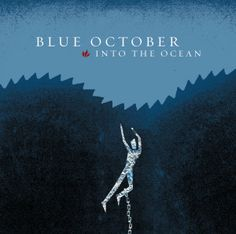 Blue October - Into The Ocean, music review