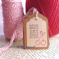 LOVE You With a CHERRY On Top Tags Red
