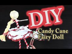 DIY Christmas Ornament - Candy Cane Fairy Doll Emilie Lefler YouTube video10:05 min This DIY Christmas Ornament of a Candy Cane Fairy doll would make a great Holiday ornament. Hope you enjoy.