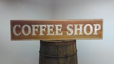 Coffee Shop Wood Sign - Hand Made Rustic Wooden Home Decor