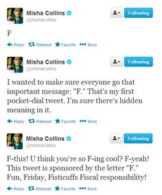 Misha Collins - easily the greatest person on Twitter.