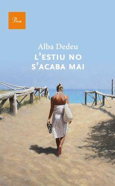MAIG-2013. Alba Dedeu. L'estiu no s'acaba mai. N(DED)EST http://www.youtube.com/watch?v=3e3buJ2Gx_U