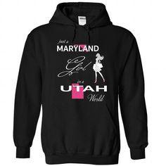 MARYLAND GIRL IN UTAH WORLD - #anniversary gift #cute gift. CHEAP PRICE => https://www.sunfrog.com/LifeStyle/MARYLAND_UTAH-Black-76560288-Hoodie.html?68278