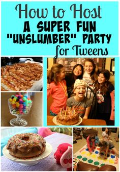 """Posed Perfection: How to Host a Super Fun """"Un-Slumber"""" Party for Tweens"""