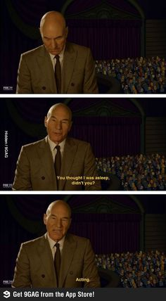You thought Patrick Stewart was asleep, didn't you?