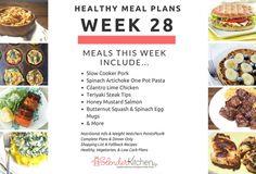 Healthy Meal Planning Made Easy & Week 28 Meal Plan