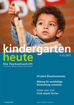 40 Jahre Situationsansatz: Ein pädagogisches Konzept und seine Wirkungsgeschichte