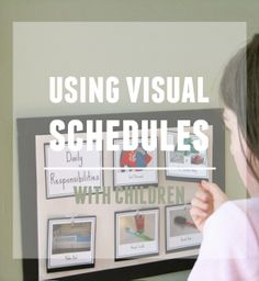 Using visual schedules with children...