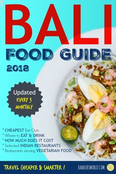 Bali Food Guide lists eating out in Bali restaurants, street foods, Indian and vegetarian restaurants including the prices. List is updated every 3 months. Bali Restaurant, Plan My Trip, Cheap Holiday, Packing List For Travel, Bali Travel, Street Food, Trip Planning, Vegetarian Recipes, Dinner