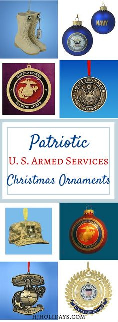 Christmas is a special time to remember all of our service men and women who may or may not be home for the holidays. There are also ornaments to honor our Veterans who have served our country in the past.