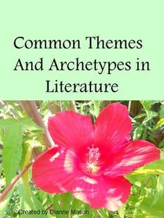 This free handout lists some of the most common literary themes as well as common symbolic archetypes and character archetypes.