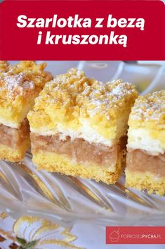 Szarlotka z bezą i kruszonką – Famous Last Words Dessert Cake Recipes, Best Cake Recipes, Mini Desserts, Cookie Desserts, No Bake Desserts, Sweet Recipes, Cookie Recipes, Polish Desserts, Polish Recipes