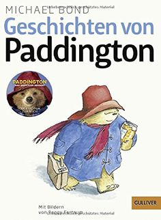 Geschichten von Paddington: Mit Bildern von Peggy Fortnum (Gulliver) von Michael Bond http://www.amazon.de/dp/3407742487/ref=cm_sw_r_pi_dp_cb9hwb0SW5CV1