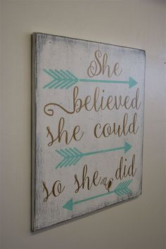 Girls Nursery Decor She Believed She Could So She Did Wood Sign