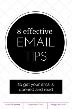 8 tips for making sure your emails are opened and read |
