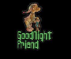 Goodnight friend bear