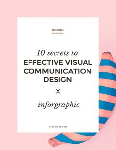 10 Secrets to Effective Visual Communication Design Here's an excellent simple to-follow infographic explaining how you can master the art of designing visual communication that instantly makes a connec... http://83oranges.com/10-secrets-effective-visual-communication-design/