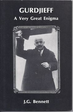GURDJIEFF A Very Great Enigma J.G. Bennett (Coombe Springs, 1984, As New)