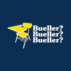- Economics Teacher in Ferris Bueller's Day Off (1986). Yeah!! Said Teacher was the hilarious and brilliant Ben Stein!
