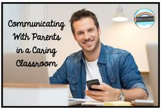 Communicating With Parents in a Caring Classroom