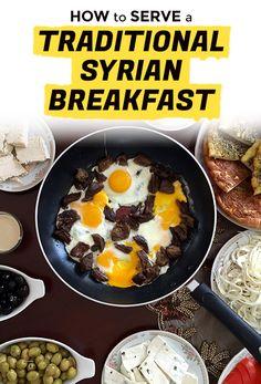 The Many Marvels of Full Syrian Breakfast