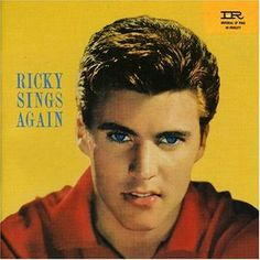 """This month, March in 1959, we were enjoying the 3rd LP released by TV heart throb, Ricky Nelson - This LP had 'It's Late' and """"Lonesome Town' on it."""